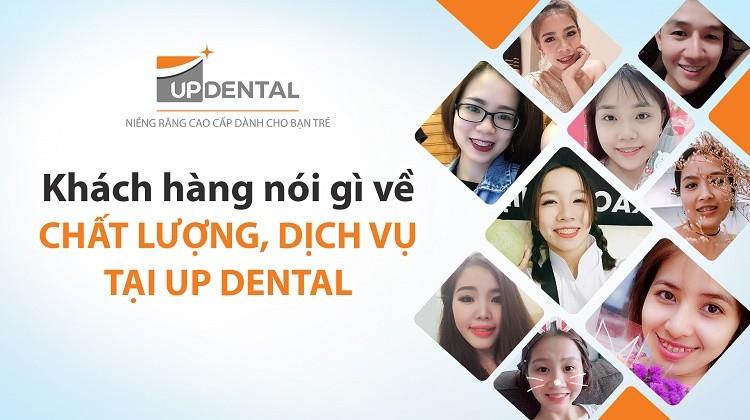 Khách hàng nói gì về chất lượng, dịch vụ tại Up Dental