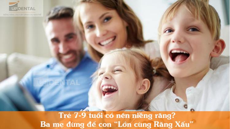 Ba mẹ có nên niềng răng cho trể từ 7-9 tuổi