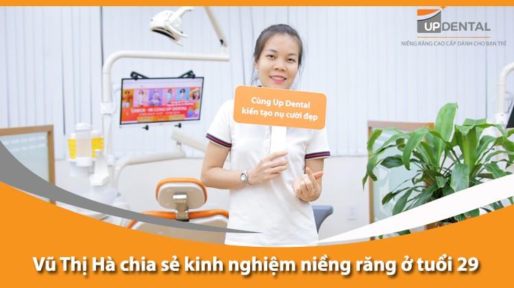 Vũ Thị Hà chia sẻ kinh nghiệm niềng răng ở tuổi 29