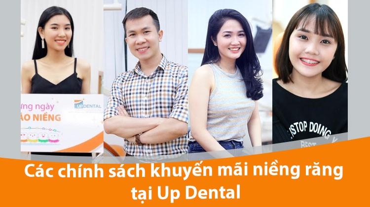 Các chính sách khuyến mãi niềng răng tại Up Dental