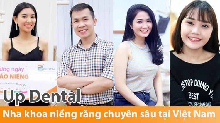 Up Dental - Nha khoa niềng răng chuyên sâu tại Việt Nam