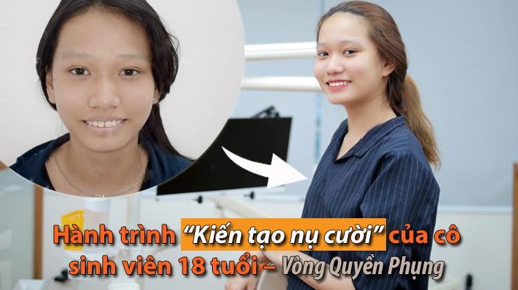 """Hành trình """"Kiến tạo nụ cười"""" của cô sinh viên 18 tuổi – Vòng Quyền Phụng"""