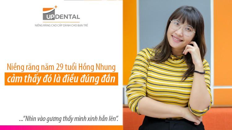 Niềng răng năm 29 tuổi Hồng Nhung cảm thấy đó là điều đúng đắn