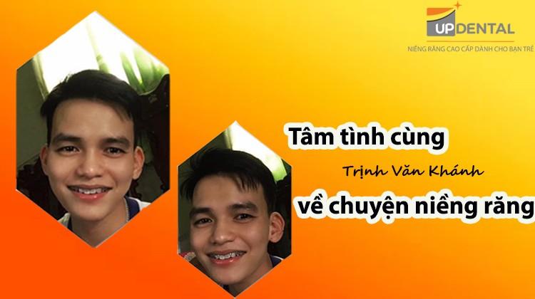 Tâm tình cùng Trịnh Văn Khánh về câu chuyện niềng răng 2 năm