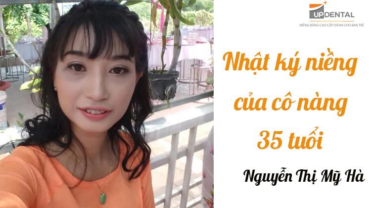 Nhật ký niềng răng của cô nàng 35 tuổi (Nguyễn Thị Mỹ Hà)