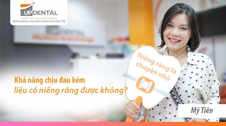 Khả năng chịu đau kém liệu có niềng răng được không? - Review thú vị của Nguyễn Ngọc Mỹ Tiên