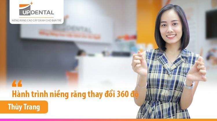 Hành trình niềng răng thay đổi 360 độ của Mai Thị Thùy Trang (25 tuổi)