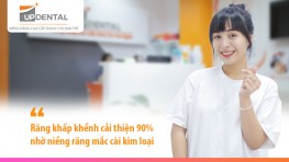 Răng khấp khểnh cải thiện 90% nhờ niềng răng mắc cài kim loại