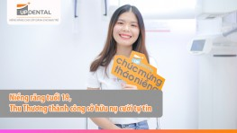 Niềng răng tuổi 19, Thu Thương thành công sở hữu nụ cười tự tin
