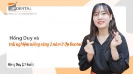 Hồng Duy và trải nghiệm niềng răng 2 năm ở Up Dental