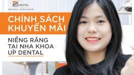Chính sách khuyến mãi niềng răng tại nha khoa Up Dental