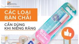 Tổng hợp các loại bàn chải dành cho người niềng răng