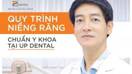 Quy trình niềng răng Chuẩn y khoa tại Up Dental. Xem ngay