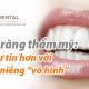 """Niềng răng thẩm mỹ: Tự tin hơn với khay niềng """"vô hình"""""""